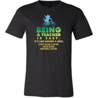 Funny Being a Teacher is Easy Novelty Shirt