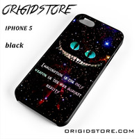 Alice In Wonderland Cheshire Cat Quote For Iphone 5 Iphone 5S Case UY