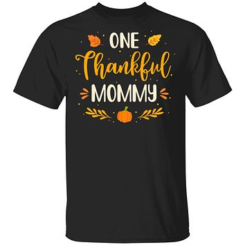 One Thankful Mommy Thanksgiving Day Family Matching Gift