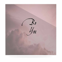 "Suzanne Carter ""Be You"" Pink Digital Typography Luxe Square Panel"