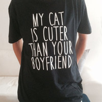 My cat is cutter than your boyfriend Tshirt black Fashion funny slogan womens girls sassy cute lady cat