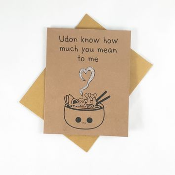 Udon Know How Much You Mean to Me Card