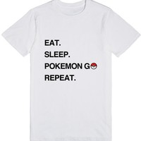 Eat Sleep Pokemon Go Repeat