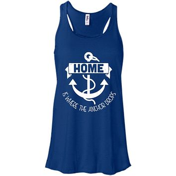 Home Is Where The Anchor Drops - Women's Shirts & Tanks