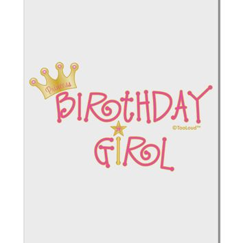"Birthday Girl - Princess Crown and Wand Aluminum 8 x 12"" Sign by TooLoud"