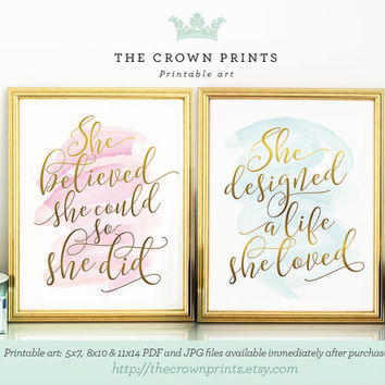 PRINTABLE art set: She believed she could so she did,she designed a life she loved,gift for her,bedroom decor,printable women gift,feminine