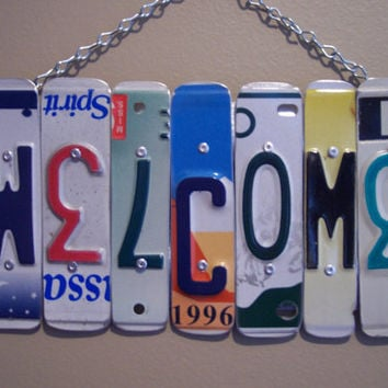 WELCOME SIGN Recycled - Repurposed - Upcycled WELCOME License Plate Wall Hanging