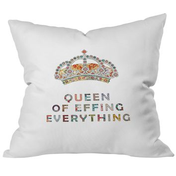 Queen of Effing Everything Throw Pillow