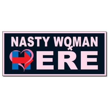 "Nasty Woman Trump Clinton Hillary 2016 7""x3"" bumper sticker decal"