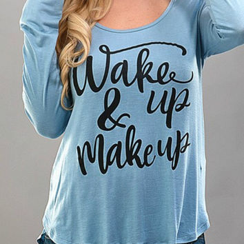 Wake Up & Make Up Tee