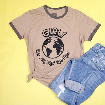Girls We Run This Mother Adult Ringer Tee