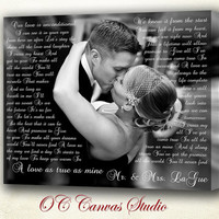 First Dance Lyrics Canvas Print. Your photo with  Lyrics, Wedding Song, Vows, Love Story. Unique Custom Wall Decor.