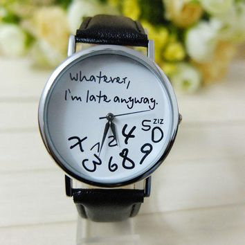 Whatever, I'm Late Anyway. Fashion Watch