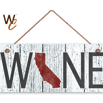 "WINE California State Sign, Wine Wall Decor, Weatherproof, 6""x14"", Rustic Signs, Housewarming Gift, Cali Wineries, Made to Order"