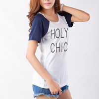 Holy Chic Graphic Tee T-Shirts for Women Fashionable Top Teenager Shirt Cute Outfits Tumblr Teen Hipster School Girl Womens Instagram Blog
