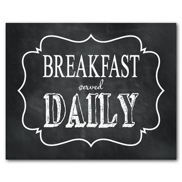 Kitchen Wall Art Print - Breakfast served Daily - Chalkboard look - distress vintage look - Housewarming Gift - Typography - Word Art