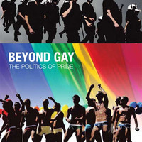 Beyond Gay: The Politics of Pride 11x17 Movie Poster (2009)