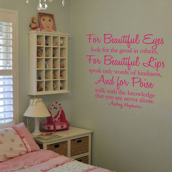 Audrey Hepburn Quote Beautiful Eyes, Beautiful Lips, And Poise Vinyl Wall Art Decal