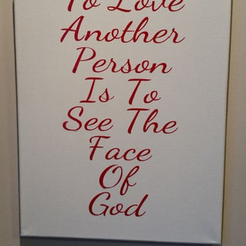 Les Miserables Canvas Art - To Love Another Person is to See the Face of God