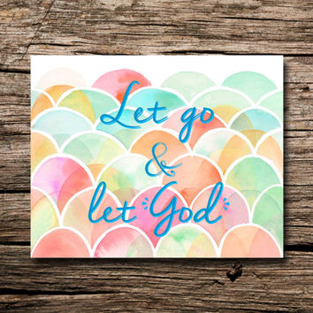 Let go and let God- printable poster  - wall art