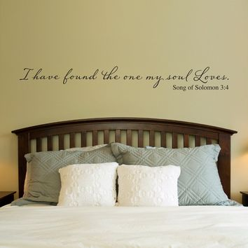 Christian Wall Decal - I have found the one my soul loves - Wall Decal Quote - Love Decal - Extra Large