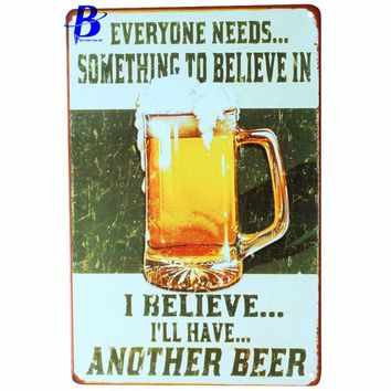 "Custom Neon Sign I Belive...i'll Have.another Beer""Vintage Metal Tin Signs Retro Tin Plate Sign Wall Decoration Metal Crafts Pub"
