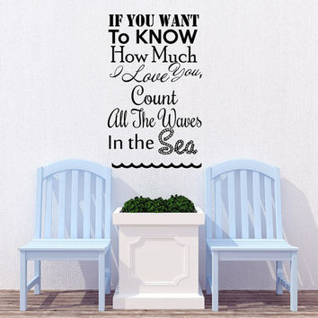 Wall Decals Quote How Much I Love You - Count All Waves in The Sea Decal Family Vinyl Stickers Home Bedroom Living Room Decor T113