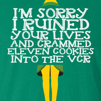 I'm sorry I ruined your lives eleven cookies Buddy The Elf TV Movie Inspired Funny T-shirt kids youth Womens Santa Merry Christmas DT-650