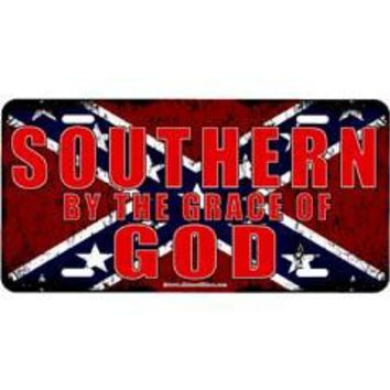 Southern By The Grace Of God…Embossed heavy gauge aluminum