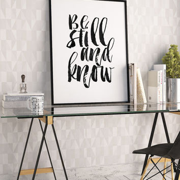 WATERCOLOR BRUSH DESIGN, Be Still And Know, Bible Verse,Scripture Art,Black And White,Nursery Decor,Quote Prints,Typography Poster,Home Art