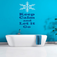 Keep calm and let it go wall decal, quote wall sticker, wall graphic , living room decal, bedroom decal, vinyl decal, vinyl graphic decal