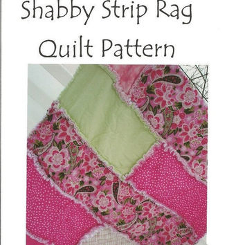 Clearance Sale 65% Off PATTERN, Rag Quilt, Shabby Strip, MAILED