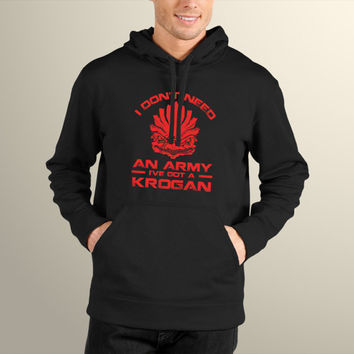 "Mass Effect Parody ""I Don't Need an Army, I've Got a Krogan"" Men's Hoodie"