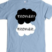 Troyler? Troyler.-Unisex Light Blue T-Shirt