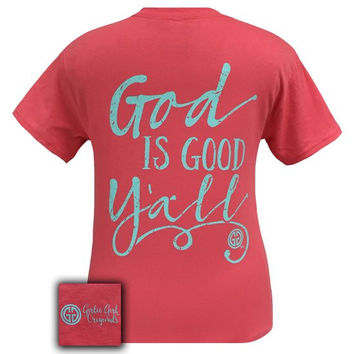 Girlie Girl Southern Originals God is Good Y'all! T-Shirt