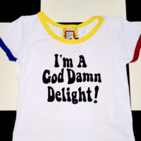 SWEET LORD O'MIGHTY! GODDAMN DELIGHT RINGER TEE IN WHITE