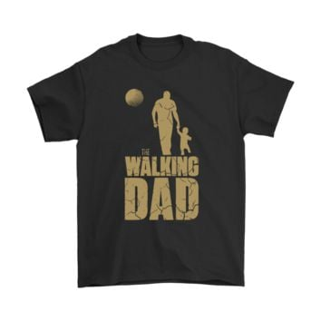 PEAPV4S The Walking Dad The Walking Dead Father Shirts