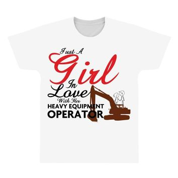 Just A Girl In Love With Her Heavy Equıpment Operator All Over Men's T-shirt