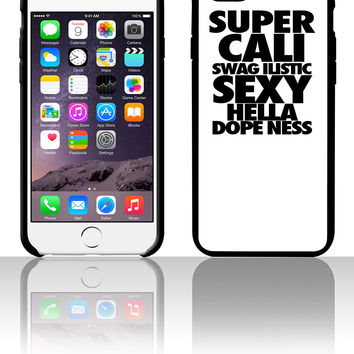 SUPER CALIFRAGILISTIC EXPIALIDOCIOUS 5 5s 6 6plus phone cases