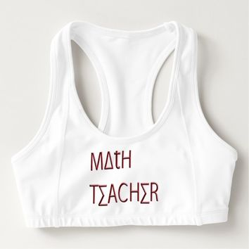 """Math Teacher"" Sports Bra"