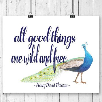 All Good Things are Wild and Free Quote Art Print - Unframed