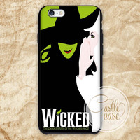 Wicked Broadway The Wizard Of Oz New Design iPhone 4/4S, 5/5S, 5C Series, Samsung Galaxy S3, Samsung Galaxy S4, Samsung Galaxy S5 - Hard Plastic, Rubber Case