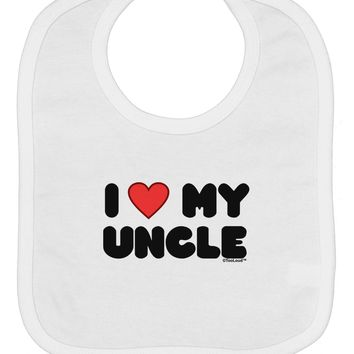 I Heart My Uncle Baby Bib by TooLoud