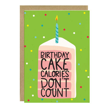 Cake Calories Don't Count Birthday Card