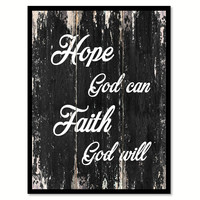 Hope god can Faith god will Religious Quote Saying Canvas Print with Picture Frame Home Decor Wall Art