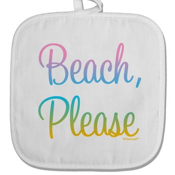 Beach Please - Summer Colors White Fabric Pot Holder Hot Pad