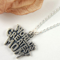 World's Greatest Mom Necklace - Sterling Silver Antiqued Finish Pendant - For Mom