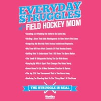 Field Hockey - Everyday Struggles of a Field Hockey Mom