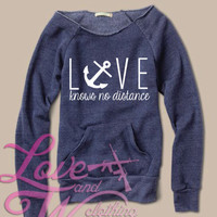 Slouch Love Knows No Distance Navy Anchor  sweater Military Support CUSTOMIZABLE  Army Navy USMC Airforce USCG