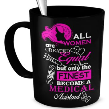 Medical Assistant - Black Coffee Mug